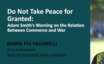 LABGROUP Do Not Take Peace for Granted:  Adam Smith's Warning on the Relation Between Commerce and War