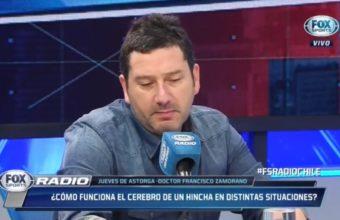 """""""¿Qué pasa en el cerebro de los hinchas"""", es la pregunta que abordó el Dr. Francisco Zamorano en programa radial de Fox Sport"""